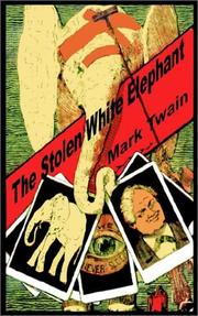 Cover of: The Stolen White Elephant | Mark Twain