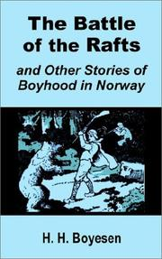 Cover of: The Battle of the Rafts and Other Stories of Boyhood in Norway