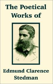 Cover of: The poetical works of Edmund Clarence Stedman
