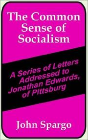 Cover of: The Common Sense of Socialism | John Spargo