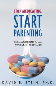 Cover of: Stop Medicating, Start Parenting