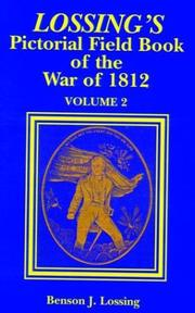 Cover of: Lossing's Pictorial Field Book of the War of 1812 Volume 2