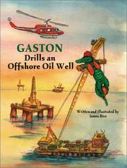 Cover of: Gaston drills an offshore oil well