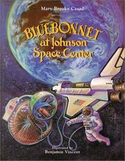 Cover of: Bluebonnet at Johnson Space Center | Mary Brooke Casad