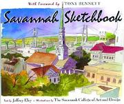 Savannah Sketchbook by Jeffrey Eley, Tony (FWD) Bennett