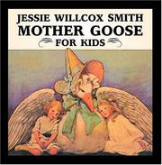 Cover of: Jessie Willcox Smith Mother Goose for Kids (Great Art for Kids) | Jessie Willcox Smith