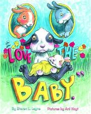 Cover of: Love the Baby | Steven L. Layne