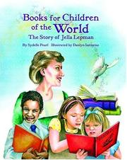 Cover of: Books for Children of the World, The Story of Jella Lepman | Sydelle Pearl