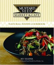 Mustard Seed Market & Cafe Cookbook
