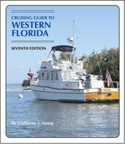 Cover of: Cruising Guide to Western Florida | Claiborne S. Young