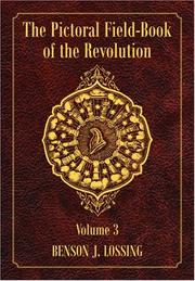 Cover of: The Pictorial Field-Book of the Revolution