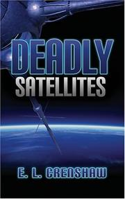 Cover of: Deadly Satelites | E. L. Crenshaw