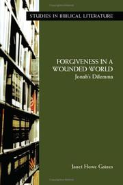 Cover of: Forgiveness in a Wounded World | Janet Howe Gaines