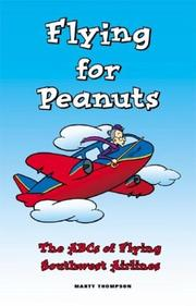 Flying for Peanuts by Marty Thompson