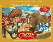 Adventures in Odyssey: at home and abroad