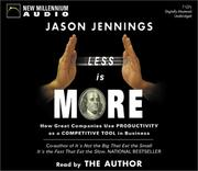 Cover of: Less Is More | Jason Jennings