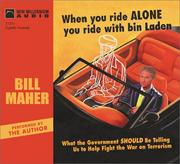 Cover of: When You Ride Alone You Ride with Bin Laden