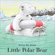 Cover of: Little Polar Bear Bath Book | Based on books by de Beer
