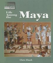 Cover of: The Way People Live - Life Among the Maya (The Way People Live) | Chris Eboch