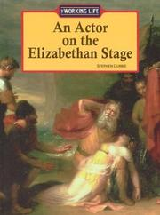 Cover of: The Working Life - An Actor on the Elizabethan Stage (The Working Life)
