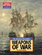 Cover of: American War Library - The American Revolution: Weapons of War (American War Library)