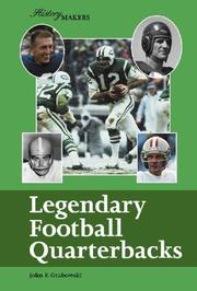 Cover of: Legendary Football Quarterbacks (History Makers)