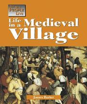 Cover of: The Way People Live - Life in a Medieval Village (The Way People Live)