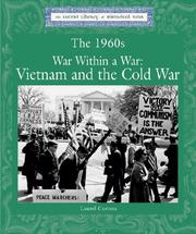 Cover of: Lucent Library of Historical Eras - The 1960s War Within a War: Vietnam and the Cold War (Lucent Library of Historical Eras)