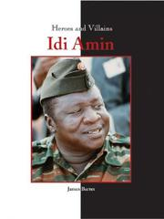 Cover of: Heroes & Villains - Idi Amin
