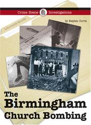 Cover of: The Birmingham Church Bombing (Crime Scene Investigations)