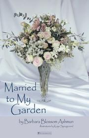 Cover of: Married to my Garden