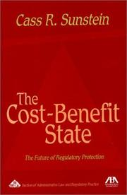 Cover of: The Cost-Benefit State: The Future of Regulatory Protection