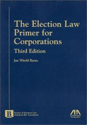 Cover of: The election law primer for corporations