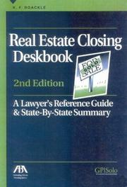 Cover of: Real Estate Closing Deskbook | K. F. Boackle