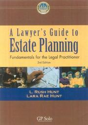 Cover of: A lawyer's guide to estate planning: fundamentals for the legal practitioner