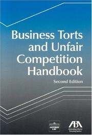 Cover of: Business Torts and Unfair Competition Handbook