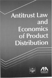 Cover of: Antitrust Law and Economics of Product Distribution
