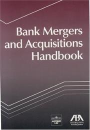 Cover of: Bank Mergers and Acquisitions Handbook