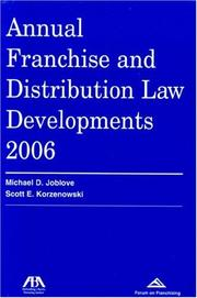 Cover of: Annual Franchise and Distribution Law Developments,  2006 Edition (Annual Franchise & Distribution Law Developments) | Michael Joblove