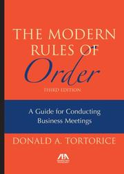 Cover of: The Modern Rules of Order | Donald A. Tortorice