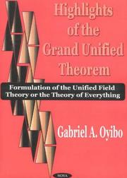 Cover of: Highlights of the Grand Unified Theorem