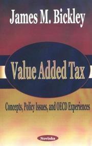 Value added tax by James M. Bickley