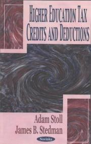 Cover of: Higher education tax credits and deductions | Adam Stoll