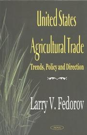 Cover of: United States Agricultural Trade | Larry V. Fedorov