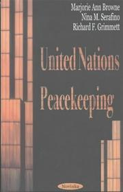 United Nations peacekeeping by Marjorie Ann Browne