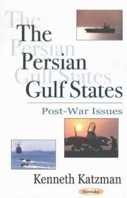 The Persian Gulf States by Kenneth Katzman