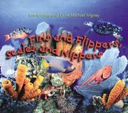 Cover of: Fins and Flippers, Scales and Nippers | Ann Garrett