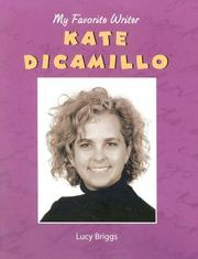 Cover of: Kate DiCamillo (My Favorite Writer) (My Favorite Writer) |