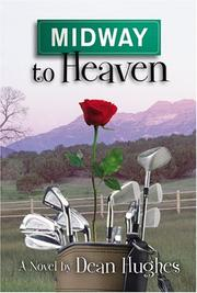 Cover of: Midway to heaven | Dean Hughes
