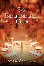 Cover of: The Independence Club: a novel